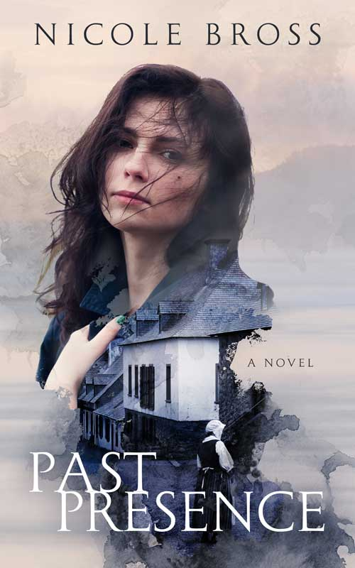 Novel by Canadian author, Nicole Bross - Past Presence